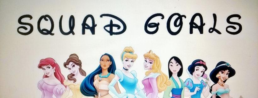 Disney Princess Squad Goals (Free Printable)